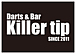 Darts&Bar Killer tip