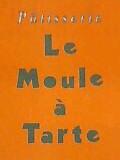 Le Moule a Tarte(ムーラタルト)