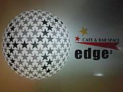 六本木 EDGE