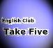 英会話クラブ Take Five