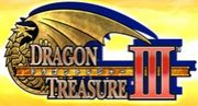 DRAGON TREASURE III