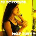 ♪ DJ POPOZUDA ♪