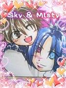 Sky & Misty