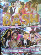 BASH  BLAZIN MIX MOVIES