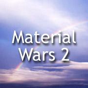 Material Wars 2