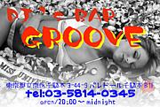 ☆千駄木DJ'S BAR GROOVE☆