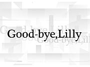Good-bye,Lilly