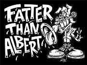 Fatter Than Albert