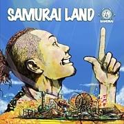 侍 【SAMURAI LAND】