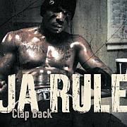 Ja Rule Clap Back
