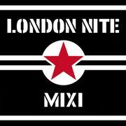 LONDON NITE