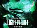 LIGHT PLANET ������