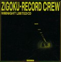 ZIGOKU-RECORD(地獄RECORD)