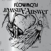 『Answer』 FLOW