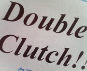 Double Clutch !!