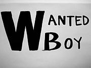 WANTED BOY