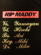RIP MADDY【りっぷまでぃー】