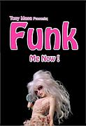 Funk Me Now !!!