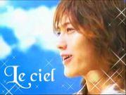 Le ciel〜仁の幸せ祈る言葉〜