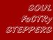 SOUL FaCTORy STEPPERS