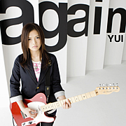 YUI  『again』