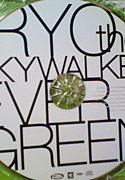 EVER GREEN  RYO the SKYWALKER