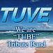 TUBE Tribute Band-TUVE-