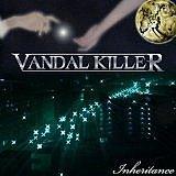 VANDAL KILLER
