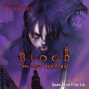 BLOOD -THE LAST VAMPIRE-