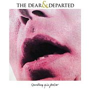 The Dear & Departed