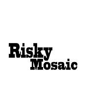 Risky Mosaic