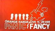 OR LIVE TOUR 008 -PANIC FANCY-