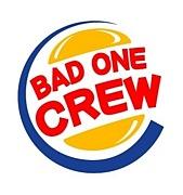 BAD ONE CREW