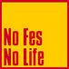 No Fes No Life