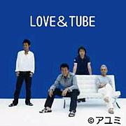 LOVE&TUBE