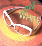 白い眼鏡も愛してよ