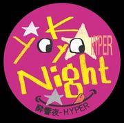 Yo-Kyo-Night HYPER