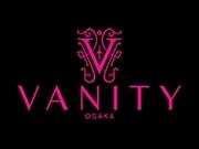Vanity Osaka - バニティ大阪 -