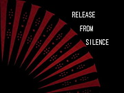 RELEASE FROM SILENCE