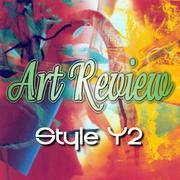 ART REVIEW -Style Y2-