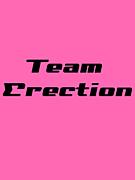 Erection.