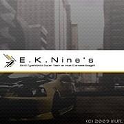 【E.K.Nine's】