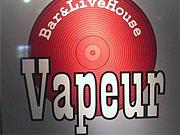 LIVE HOUSE&BAR  VAPEUR