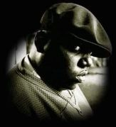 THE NOTORIOUS B.I.G. (RIP)