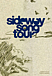 sideway song tour