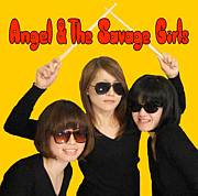 ANGEL & THE SAVAGE GIRLS