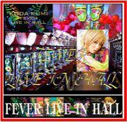 KODA KUMI ・FEVER LIVE IN HALL