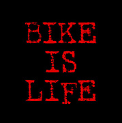 BIKE IS LIFE