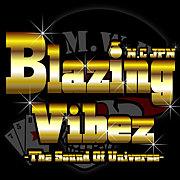 Blazing Vibez