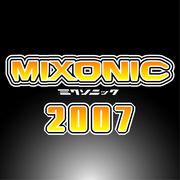 MIXONIC 2007(ミクソニック2007)